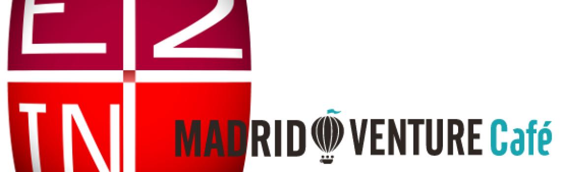 E2IN2 apoya el talento e innovación de las startups de Madrid Venture Café