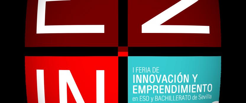 E2IN2 #EducaEmprendedores con su apoyo a la Feria de Innovación y Emprendimiento en ESO y Bachillerato